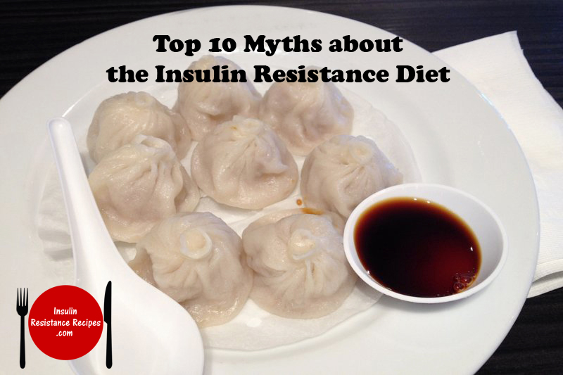 Top 10 Myths about Insulin Resistance Diet