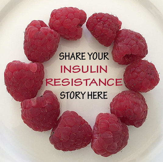 Share Your Insulin Resistance Story